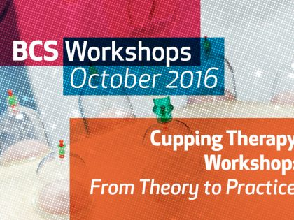 UPCOMING EVENT: CUPPING THERAPY WORKSHOP (October 2016)